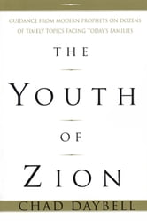 The Youth of Zion ebook by Chad Daybell