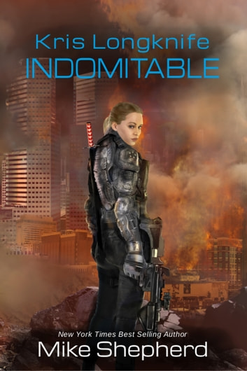 Kris Longknife: Indomitable ebook by Mike Shepherd