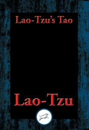 Lao-tzu's Tao and Wu Wei - With Linked Table of Contents ebook by Lao-Tzu