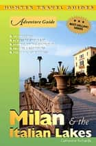 Milan & The Italian Lakes ebook by Catherine Richards