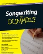Songwriting For Dummies ebook by Dave Austin, Jim Peterik, Cathy Lynn Austin