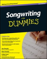 Songwriting For Dummies ebook by Dave Austin,Cathy Lynn Austin,Jim Peterik