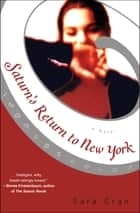 Saturn's Return to New York - A Novel ebook by Sara Gran