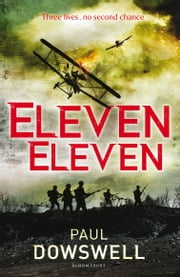 Eleven Eleven ebook by Paul Dowswell