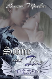 Stone and Ice ebook by Lawna Mackie