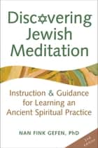 Discovering Jewish Meditation 2/E ebook by Nan Fink Gefen