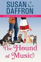 The Hound of Music ebook by Susan C. Daffron