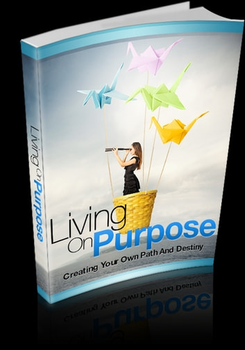Living On Purpose ebook by Anonymous