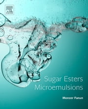 Sugar Esters Microemulsions ebook by Monzer Fanun