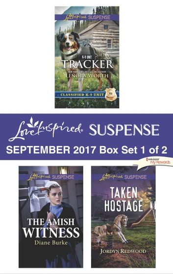 Harlequin Love Inspired Suspense September 2017 - Box Set 1 of 2 - An Anthology eBook by Lenora Worth,Diane Burke,Jordyn Redwood