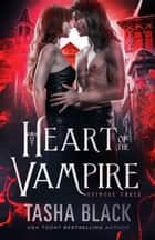 Heart of the Vampire: Episode 3 ebook by Tasha Black