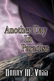 Another Day In Paradise ebook by Barry M Vass