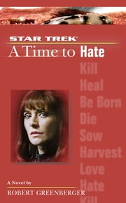 A Time to Hate ebook by Robert Greenberger