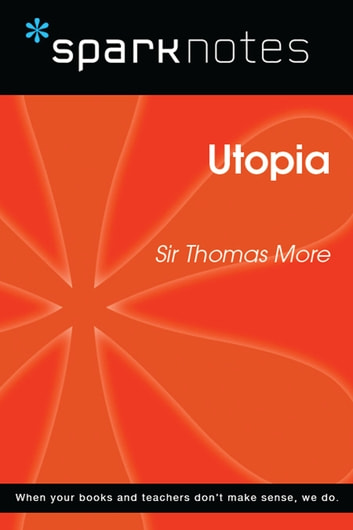 Utopia (SparkNotes Philosophy Guide) ebook by SparkNotes