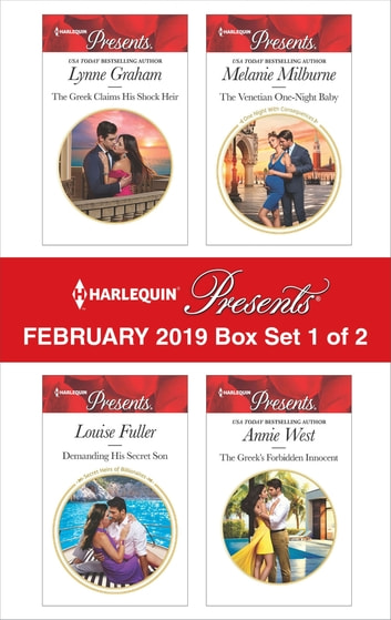 Harlequin Presents - February 2019 - Box Set 1 of 2 - An Anthology ekitaplar by Lynne Graham,Louise Fuller,Melanie Milburne,Annie West