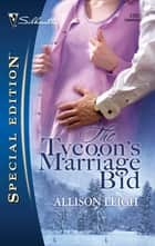 The Tycoon's Marriage Bid ebook by Allison Leigh