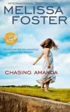 CHASING AMANDA - (Mystery, Suspense) ebook by Melissa Foster