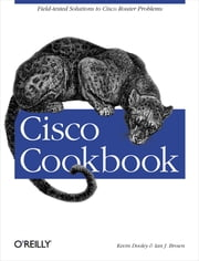 Cisco Cookbook ebook by Kevin Dooley,Ian Brown
