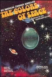 The Colors of Space ebook by Marion Zimmer Bradley