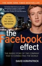 The Facebook Effect ebook by David Kirkpatrick