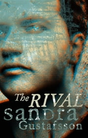 The Rival ebook by Sandra Gustafsson