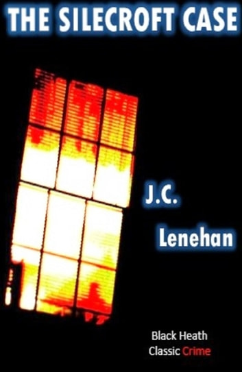 The Silecroft Case ebook by J.C. Lenehan