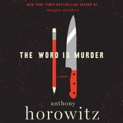 The Word is Murder - A Novel audiobook by Anthony Horowitz