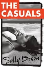 The Casuals ebook by Sally Breen