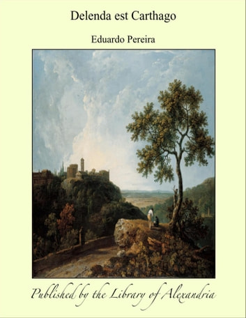 Delenda est Carthago ebook by Eduardo Pereira