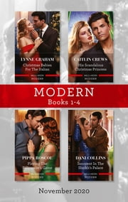 Modern Box Set 1-4 Nov 2020/Christmas Babies for the Italian/His Scandalous Christmas Princess/Playing the Billionaire's Game/Innocent i ebook by Pippa Roscoe, Lynne Graham, Dani Collins,...