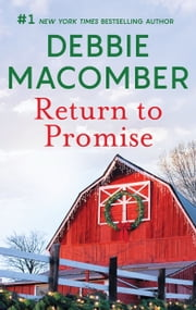Return to Promise - A Best Selling Western Holiday Romance ebook by Debbie Macomber