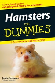 Hamsters For Dummies ebook by Sarah Montague