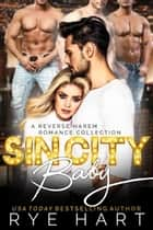 Sin City Baby ebook by Rye Hart