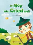 The Boy Who Cried Wolf ebook by Billie Huban