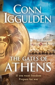 The Gates of Athens - Book One of Athenian ebook by Conn Iggulden