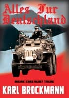 Alles Fur Deutschland ebook by Karl Brockmann