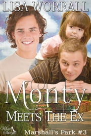 Monty Meets the Ex (Marshall's Park #3) ebook by Lisa Worrall