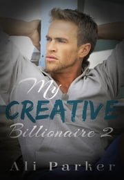 My Creative Billionaire 2 ebook by Ali Parker