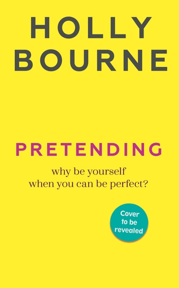 Pretending ebook by Holly Bourne