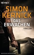 Das Erwachen - Thriller ebook by Simon Kernick