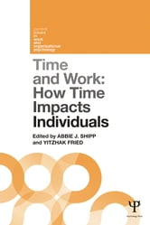 Time and Work, Volume 1 - How time impacts individuals ebook by