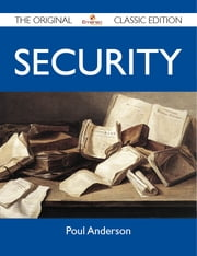 Security - The Original Classic Edition ebook by Anderson Poul