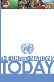 United Nations Today, The ebook by United Nations