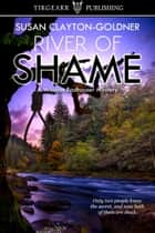 River of Shame ebook by Susan Clayton-Goldner
