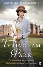 Tyringham Park ebook by