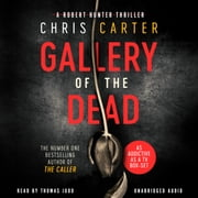 Gallery of the Dead audiobook by Chris Carter