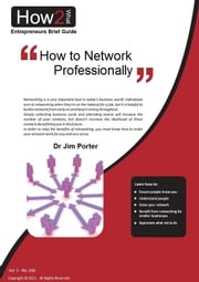 How to Network Professionally ebook by Dr Jim Porter