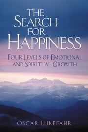 The Search for Happiness ebook by Lukefahr, Oscar