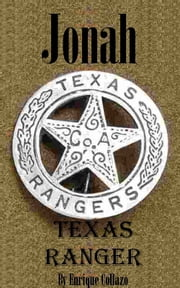 Jonah: Texas Ranger ebook by Enrique Collazo