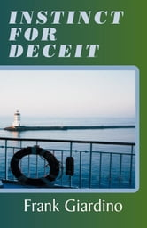 INSTINCT FOR DECEIT ebook by Frank Giardino